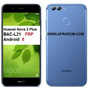 Huawei nova 2 plus BAC-L21 FRP Android 8
